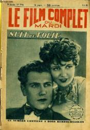 Le Film Complet Du Mardi N° 774 - 9eme Annee - Nuit De Folie - Couverture - Format classique