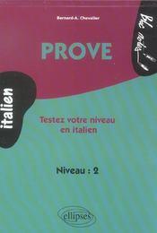 Prove Testez Votre Niveau En Italien Niveau 2 - Intérieur - Format classique