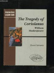 The tragedy of coriolanus ; william shakespeare - Couverture - Format classique