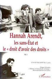 Hannah Arendt t.1 ; les sans-état et le droit d'avoir des droits - Intérieur - Format classique
