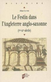 Le festin dans l'Angleterre anglo-saxonne (Ve-XIe siècle) - Couverture - Format classique