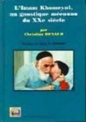 L'iman Khomeyni, un gnostique méconnu du XX siècle - Intérieur - Format classique