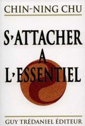 Attacher A L'Essentiel (S') - Couverture - Format classique