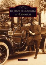 Les débuts de l'automobile en normandie - Couverture - Format classique
