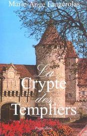 La Crypte Des Templiers - Intérieur - Format classique