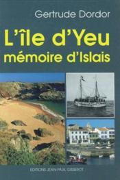 L'Ile D'Yeu, Memoire D'Islais - Couverture - Format classique