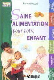 Saine Alimentation Pour Votre Enfant - Intérieur - Format classique