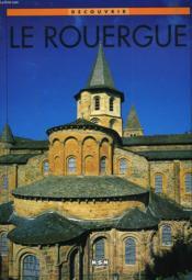 Decouvrir Le Rouergue - Couverture - Format classique