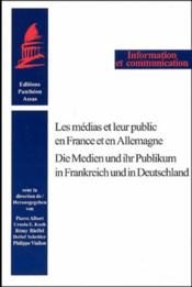 Medias Et Leur Public En France Et En Allemagne (Les) - Couverture - Format classique