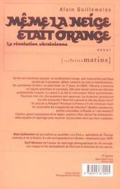 Même la neige était orange ; la révolution ukranienne - 4ème de couverture - Format classique