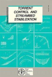 Torrent control and streambed stabilization ; fao land and water series n.9 - Couverture - Format classique