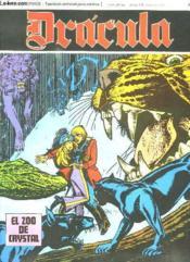 Dracula N° 45 El Zoo De Crystal. Texte En Espagnol. Bande Dessinee Pour Adultes. - Couverture - Format classique