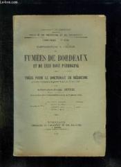 Faculte De Medecine Et De Pharmacie N° 132 1931 - 1932. Contribution A L Etude Des Fumees De Bordeaux Et De Leur Role Pathogene. - Couverture - Format classique