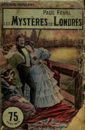 Les Mysteres De Londres. Collection Le Livre Populaire N° 48. - Couverture - Format classique