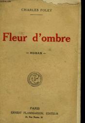 Fleur D'Ombre. - Couverture - Format classique