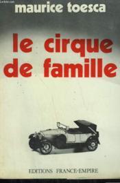 Le Cirque De Famille. - Couverture - Format classique