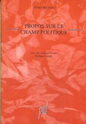 Propos sur le champ politique - Intérieur - Format classique