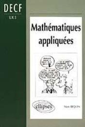 Mathematiques Appliquees Decf Uv5 - Couverture - Format classique