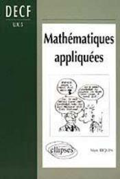Mathematiques Appliquees Decf Uv5 - Intérieur - Format classique