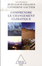 Comprendre le changement climatique - Couverture - Format classique