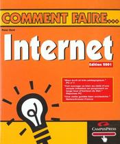 Internet Comment Faire ; Edition 2001 - Intérieur - Format classique