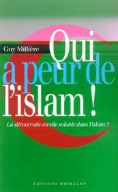 Qui a peur de l'islam ! la democratie est-elle soluble dans l'islam ? - Intérieur - Format classique