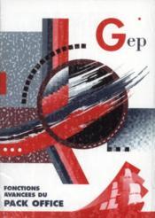 Fonctions Avancees Du Pack Office. 2e Edition - Couverture - Format classique