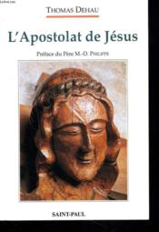 L'Apostolat De Jesus - Approche Theologique - Couverture - Format classique