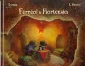 Ferreol Et Hortensia - Couverture - Format classique