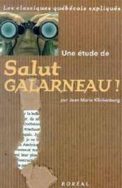 Une Etude De Salut Galarneau ! - Couverture - Format classique
