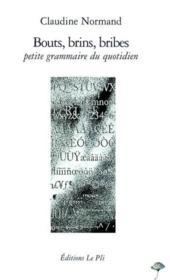 Bouts, Brins, Bribes - Couverture - Format classique