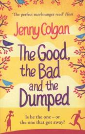 The Good, The Bad And The Dumped - Couverture - Format classique