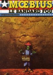 Le bandard fou - Couverture - Format classique