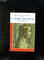 Guide Historique Et Artistique De Sainte Marie Nouvelle Et De Ses Cloitres. - Couverture - Format classique