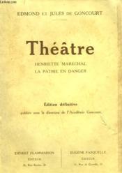 Theatre. Henriette Marechal Suivi De La Patrie En Danger. - Couverture - Format classique
