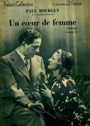 Un Coeur De Femme. Tome 2. Collection : Select Collection N° 98. - Couverture - Format classique