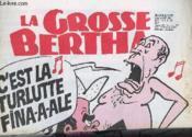 LA GROSSE BERTHA N°22 - C'est la turlute finale - Couverture - Format classique