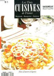 Les Trois Cuisines De France. Regionale, Bourgeoise, Moderne. N°1. Hors D'Oeuvres De Legumes. - Couverture - Format classique