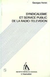 Syndicalisme et service public de la radio-télévision - Couverture - Format classique