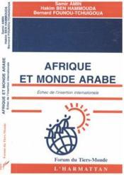 Afrique Et Monde Arabe Echec De L'Insertion Intern - Couverture - Format classique