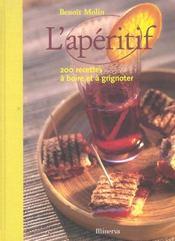 Aperitif, 200 Recettes A Boire Et A Grignoter - Intérieur - Format classique