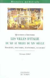 Les villes d'Italie du XII au milieu du XIV siècle - Intérieur - Format classique