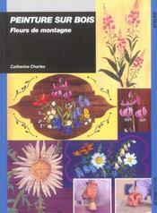 Peinture Sur Bois Fleurs De Montagne - Intérieur - Format classique