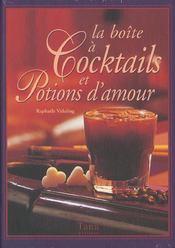 La Boite A Cocktails Et Potions D'Amour - Intérieur - Format classique