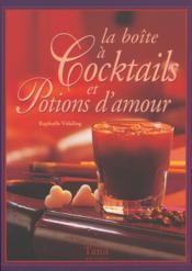 La Boite A Cocktails Et Potions D'Amour - Couverture - Format classique