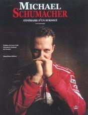Michael Schumacher ; Itineraire D'Un Surdoue - Intérieur - Format classique