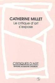 Le critique d'art s'expose - Couverture - Format classique