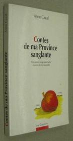 Contes de ma province sanglante