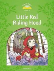 Vente  Classic tales second edition 3: little red riding hood  - Xxx