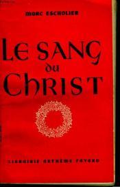Le Sang Du Christ. - Couverture - Format classique